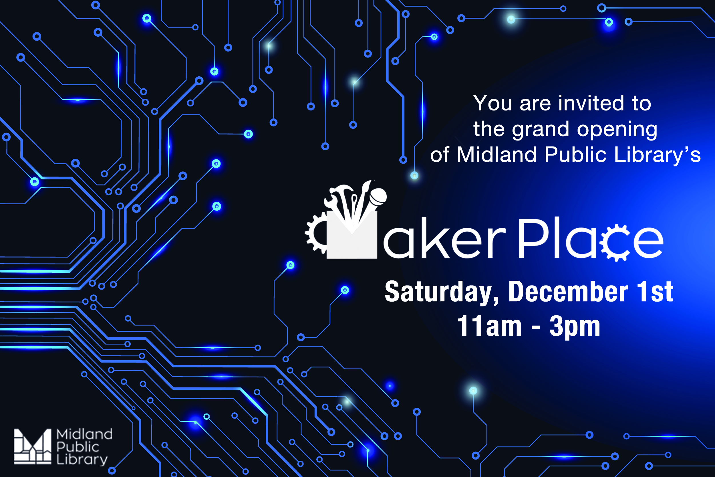 MakerPlace Opening Day!