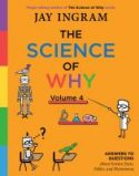The Science Of Why : Volume 4