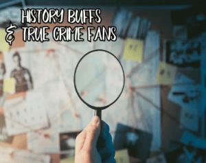Historic Tales Of True Crime